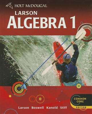 Holt McDougal Larson Algebra 1 (Common Core Edition) | Bookshare