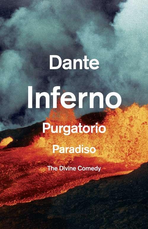 The Divine Comedy: The Unabridged Classic (Vintage Classics)