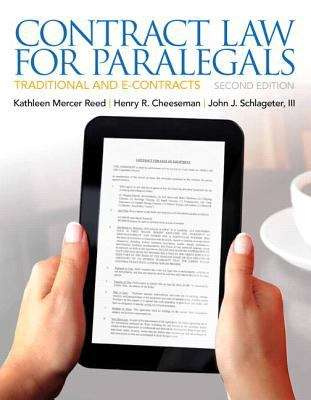 Contract Law for Paralegals: Traditional and e-Contracts (Second Edition)