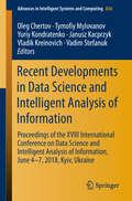 Recent Developments in Data Science and Intelligent Analysis of Information: Proceedings of the XVIII International Conference on Data Science and Intelligent Analysis of Information, June 4–7, 2018, Kyiv, Ukraine (Advances in Intelligent Systems and Computing #836)