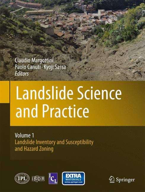 Landslide Science and Practice: Landslide Inventory and Susceptibility and Hazard Zoning