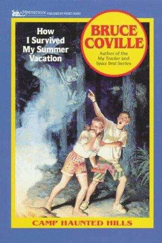 How I Survived My Summer Vacation (Camp Haunted Hills #1)