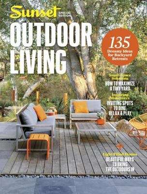 SUNSET Outdoor Living (Sunset Special Issue Magazine)