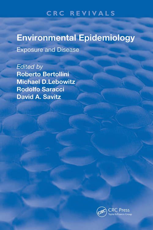 Environmental Epidemiology: Exposure and Disease (Routledge Revivals)