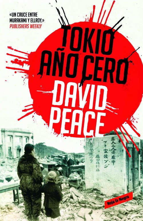 Tokio, año cero (Trilogía de Tokio #Volumen 1)