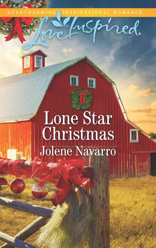 Lone Star Christmas: White Christmas In Dry Creek The Nurse's Secret Suitor Lone Star Holiday (Lone Star Legacy (Love Inspired) #1)
