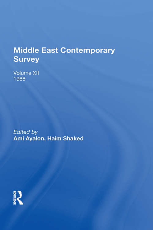 Middle East Contemporary Survey, Volume Xii, 1988