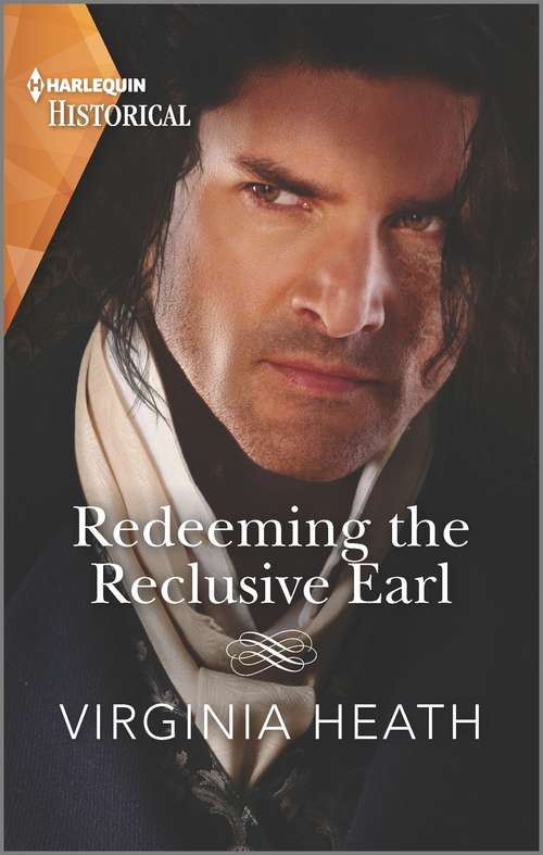 Redeeming the Reclusive Earl (Mills And Boon Historical Ser.)