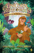 Sasquatch and the Muckleshoot (The Unicorn Rescue Society #3)