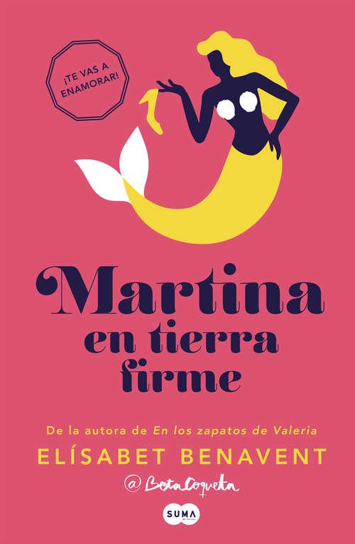 Martina en tierra firme (Horizonte Martina #2)