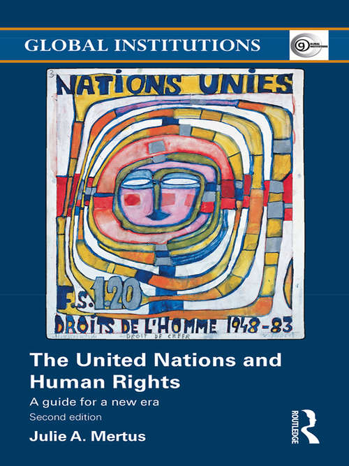 The United Nations and Human Rights: A Guide for a New Era
