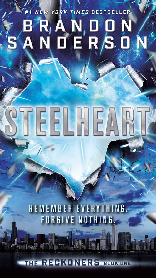 Steelheart (The Reckoners: 1)