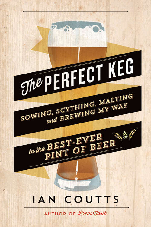 The Perfect Keg