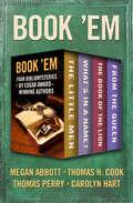 Book 'Em: Four Bibliomysteries by Edgar Award–Winning Authors (Bibliomysteries)
