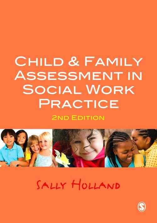 Child & Family Assessment in Social Work Practice (Social Work In Action Ser.)
