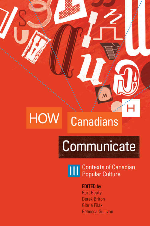 How Canadians Communicate III