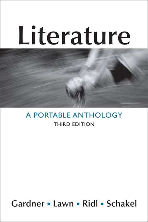 Literature: A Portable Anthology (3rd Edition)