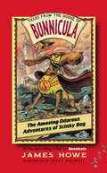 The Odorous Adventures of Stinky Dog (Tales from the House of Bunnicula #6)