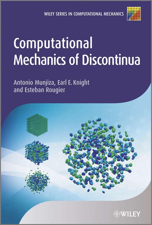 Computational Mechanics of Discontinua