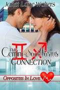 The Gemini-Sagittarius Connection (Opposites in Love, Medical Zodiac Romances #3)
