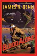 Blood Alone (Billy Boyle World War II Mystery #3)
