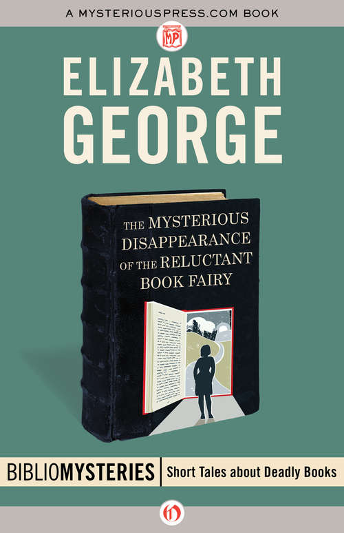 The Mysterious Disappearance of the Reluctant Book Fairy