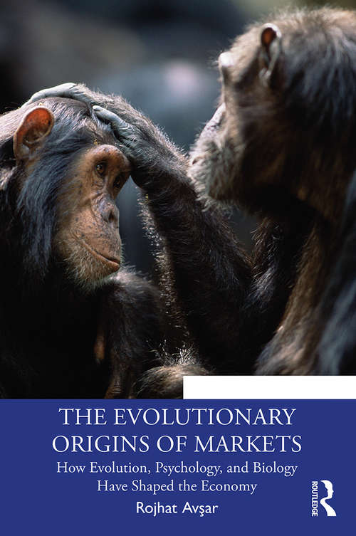 The Evolutionary Origins of Markets