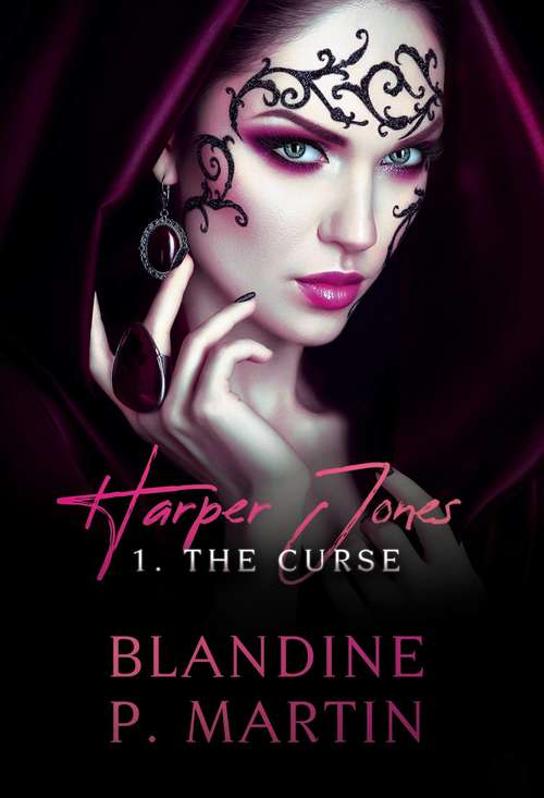 Harper Jones: 1. The Curse (Harper Jones #1)
