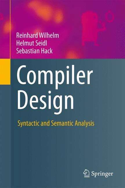 Compiler Design: Syntactic and Semantic Analysis
