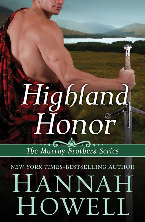 Highland Honor (The Murray Brothers Series #2)