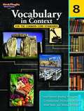 Vocabulary in Context for the Common Core Standards, Grade 8
