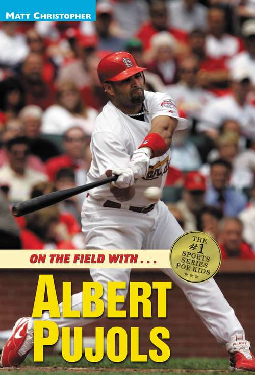On the Field with…Albert Pujols: On the Field with...