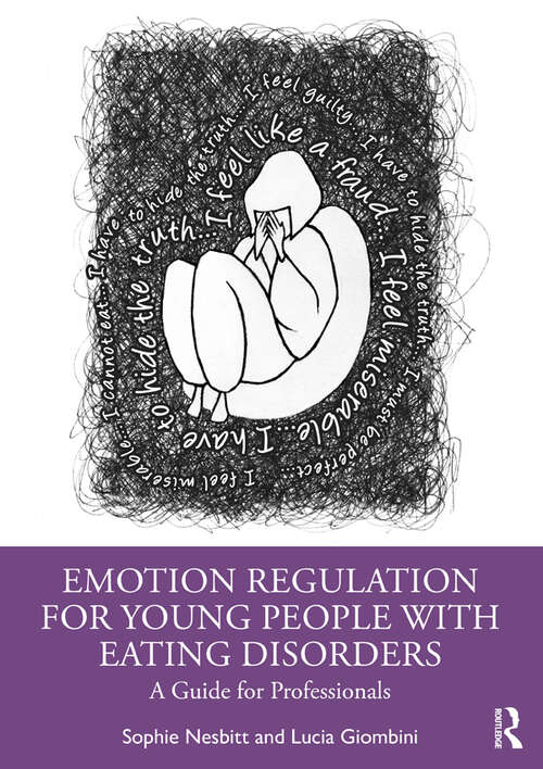 Emotion Regulation for Young People with Eating Disorders: A Guide for Professionals