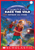 Outback All-Stars (Race the Wild #5)