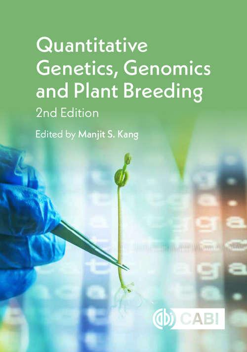 Quantitative Genetics, Genomics and Plant Breeding