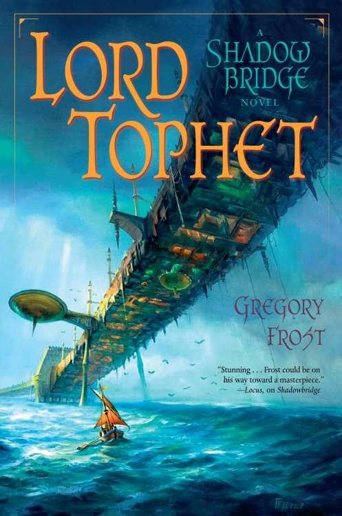 Lord Tophet: A Shadowbridge Novel (Shadowbridge #2)