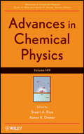 Advances in Chemical Physics (Advances in Chemical Physics #320)