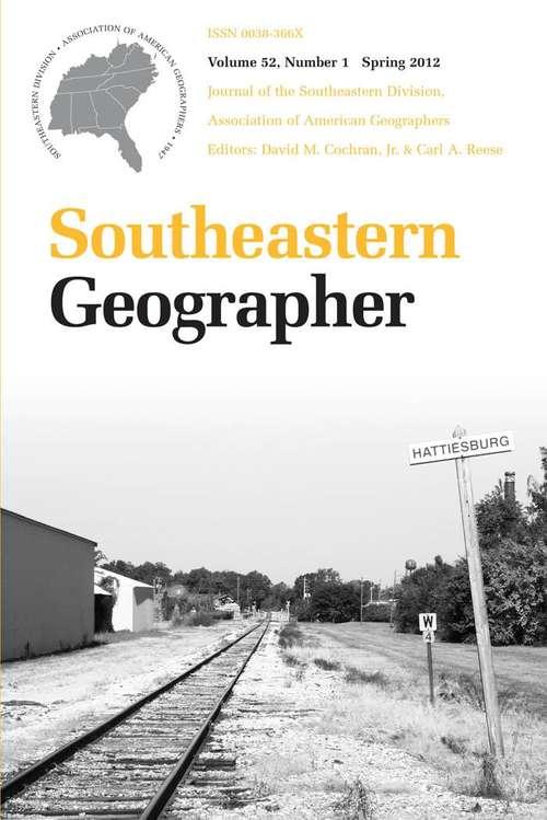 Southeastern Geographer, Volume 52, #1 (Spring #2012)