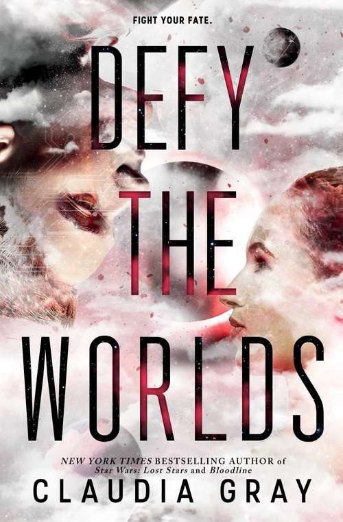 Collection sample book cover Defying the Worlds by Claudia Gray