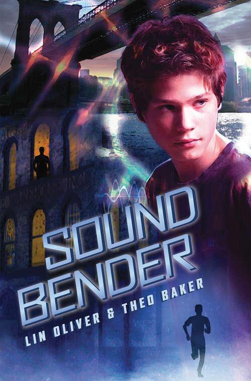 Sound Bender: The Sequel To Sound Bender (Sound Bender Ser. #2)