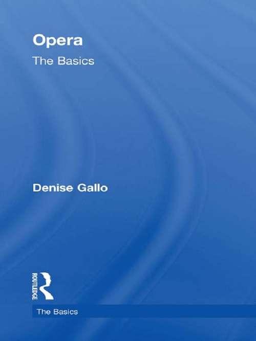 Opera: The Basics (The Basics)
