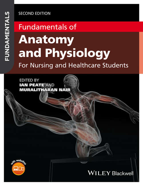 Fundamentals of Anatomy and Physiology: For Nursing and Healthcare Students (Fundamentals)
