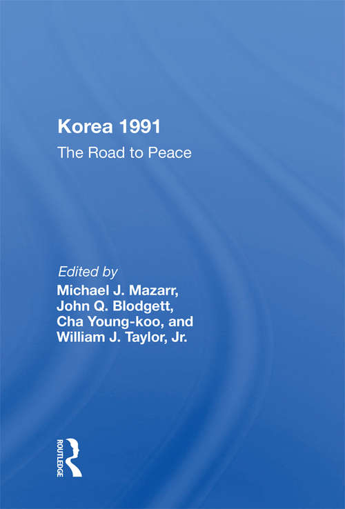 Korea 1991: The Road To Peace