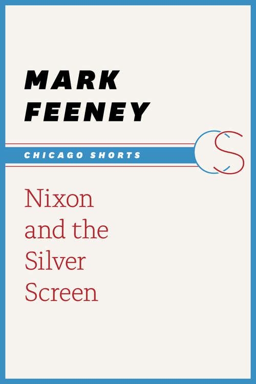 Nixon and the Silver Screen