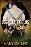Nexo (Los Centinelas #5)