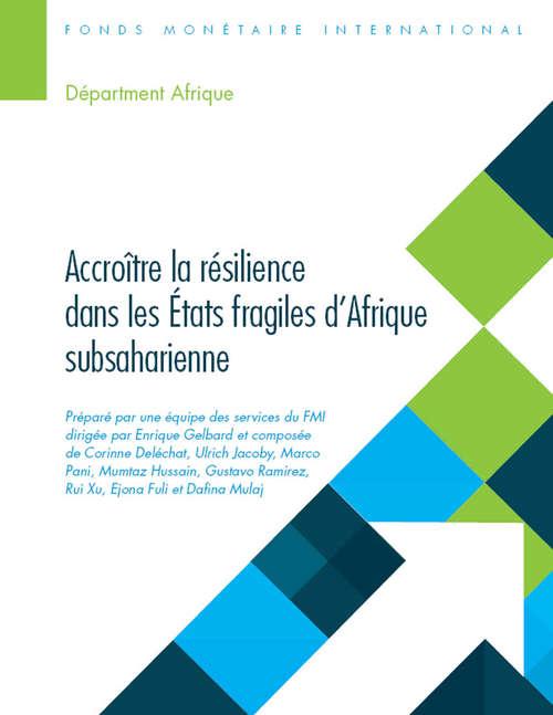 Accroître la résilience dans les États fragiles d'Afrique subsaharienne