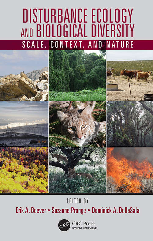 Disturbance Ecology and Biological Diversity: Context, Nature, and Scale