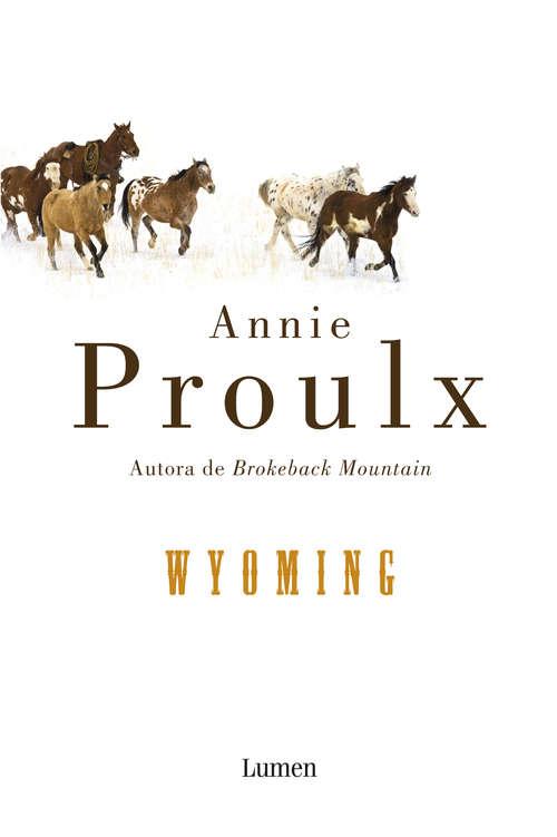 Wyoming: Wyoming Stories 2 (Wyoming Stories Ser. #Bk. 2)