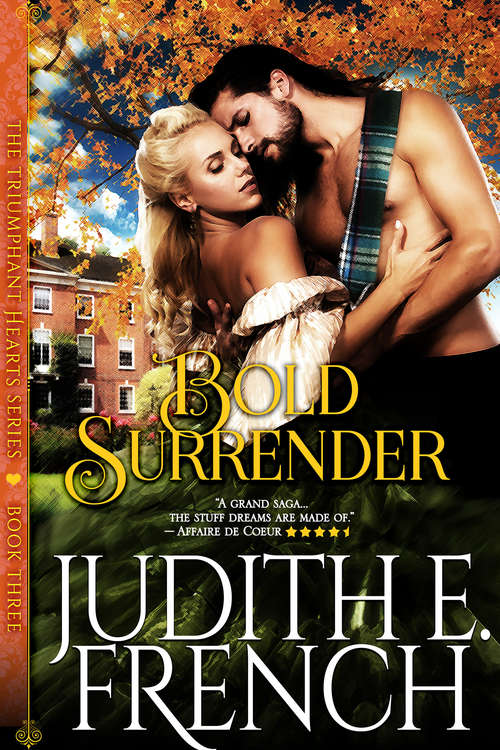 Bold Surrender (The Triumphant Hearts Series #3)