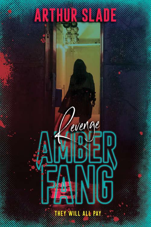 Amber Fang: Revenge (Amber Fang #3)